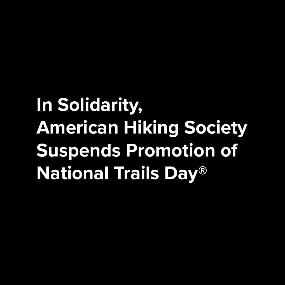 In Solidarity, AHS Suspends Promotion of National Trails Day®